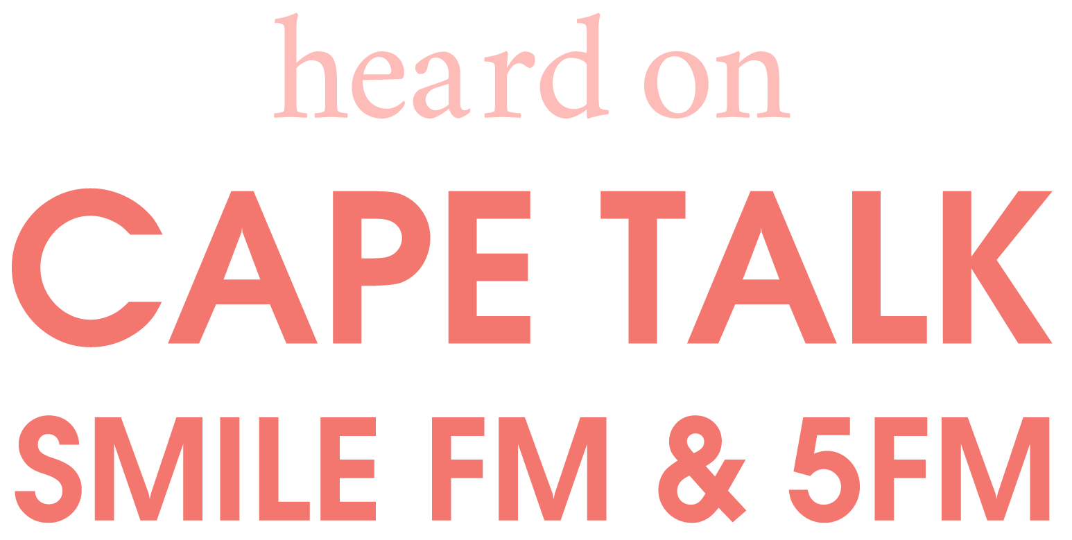 Heard on Cape Talk, Smile FM & 5FM